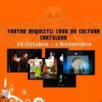 Teatro Miquiztli - Casa de Cultura Cartelera 2011